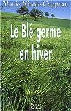 Le blé germe en hiver