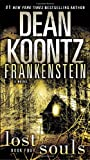 Dean R. Koontz Lost Souls (Frankenstein)