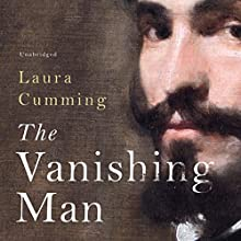 The Vanishing Man: In Pursuit of Velazquez Audiobook by Laura Cumming Narrated by Siobhan Redmond