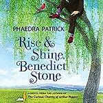 Rise and Shine, Benedict Stone | Phaedra Patrick
