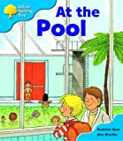 Rod Hunt Oxford Reading Tree: Stage 3: More Storybooks: At the Pool