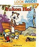 Yukon Ho!: Calvin & Hobbes Series: Bo...