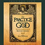 Practice of the Presence of God: Being Conversations and Letters of Nicholas Hermann of Lorraine | Brother Lawrence