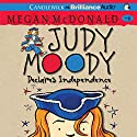 Judy Moody Declares Independence (Book 6) Audiobook by Megan McDonald Narrated by Barbara Rosenblat