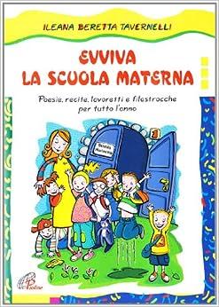 Evviva la scuola materna poesie recite lavoretti - Poesie primaverili per la scuola materna ...