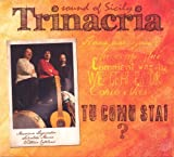 Tu Comu Stai Sound of Sicily by Trinacria (2013-11-12)