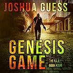 Genesis Game: The Fall, Book 4 | Joshua Guess