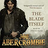The Blade Itself: The First Law: Book One (audio edition)
