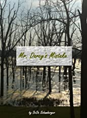 Mr. Darcy's Mistake: A Variation on Pride and Prejudice