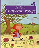 Minicontes classiques : Le petit chaperon rouge