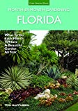 Florida Month-by-Month Gardening: What to Do Each Month to Have A Beautiful Garden All Year