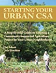 Starting Your Urban CSA: A Step by St...