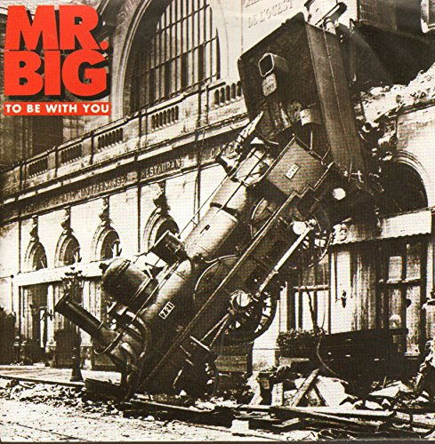 Mr Big - To be with you (Single) - Zortam Music