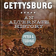 Gettysburg: An Alternate History Audiobook by Peter G. Tsouras Narrated by Paul Boehmer