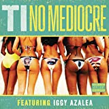 No Mediocre [Explicit]:  One of the Top Rap Songs Title=