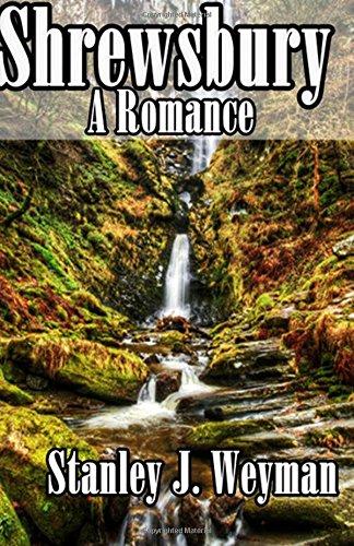 Shrewsbury A Romance