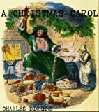 img - for A CHRISTMAS CAROL (ILLUSTRATED with Special Kindle Format) book / textbook / text book