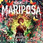 Mariposa: A Love Story: Children of Mariposa, Book 1 | Kim Wells