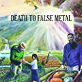 Death to False Metal