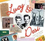 Lucy & Desi: The Real Life Scrapbook...