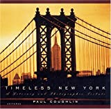 Acquista Timeless New York: A Literary and Photographic Tribute