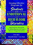 img - for Creating Effective Programs for Students with Emotional and Behavior Disorders: Interdisciplinary Approaches for Adding Meaning and Hope to Behavior Change Interventions book / textbook / text book