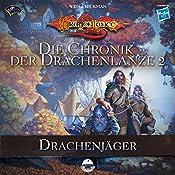 Drachenjäger (Die Chronik der Drachenlanze 2) | Margaret Weis, Tracy Hickman