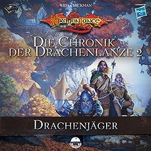 Drachenjäger (Die Chronik der Drachenlanze 2) Hörbuch