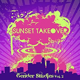 The Sunset Takeover Vol. 2