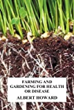 Farming and Gardening for Health or Disease (1849025215) by Howard, Albert