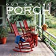 Out on the Porch 2013 (Wall Calendar)
