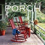 Out on the Porch 2013 Calendar (Wall Calendar)