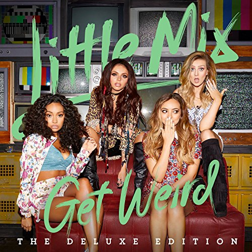 Get Weird by Little Mix