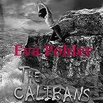 The Calibans: The Purgatorium Series, Book 3   Eva Pohler