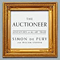 Auctioneer: Adventures in the Art Trade Audiobook by Simon de Pury, William Stadiem Narrated by Ralph Lister