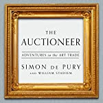 Auctioneer: Adventures in the Art Trade | Simon de Pury,William Stadiem