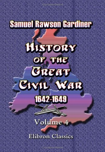 History Of The Great Civil War 1642-1649: Volume 4 front-855235
