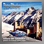 Allianz der Galaktiker - Teil 3 (Perry Rhodan Silber Edition 85) | Clark Darlton,Kurt Mahr,Hans Kneifel