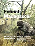Extinct Madagascar: Picturing the Isl...