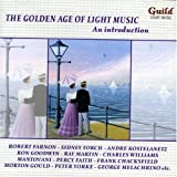 The Golden Age of Light Music: An Introduction