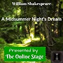 A Midsummer Night's Dream Performance by William Shakespeare Narrated by Grace Garrett, Brett Downey, Amanda Friday, Levi Throckmorton, Ron Altman, Caprisha Page, Phil Benson