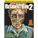 Resident Evil 2: Unauthorized Game Secrets (Secrets of the Games Series)