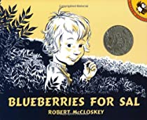 Blueberries for Sal By Robert McCloskey, Picture Book