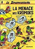 """Afficher """"Le Scrameustache n° 8 La Menace des Kromoks"""""""