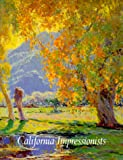 img - for California Impressionists book / textbook / text book