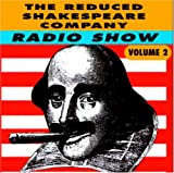 Radio Show Vol. 2 Reduced Shakespeare Company