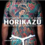 img - for Traditional Tattoo in Japan: Horikazu book / textbook / text book