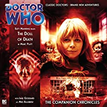 The Doll of Death: Doctor Who: The Companion Chronicles Radio/TV Program by Marc Platt Narrated by Katy Manning, Jane Goddard