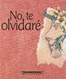 img - for No te olvidar  (Canto a la Vida) (Spanish Edition) book / textbook / text book