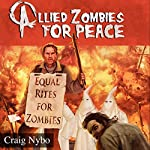 Allied Zombies for Peace | Craig Nybo